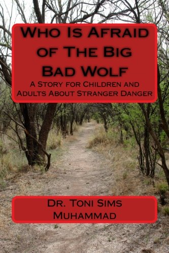 Adult Big Bad Wolf (Who Is Afraid of The Big Bad Wolf: A Story for Children and Adults About Stranger Danger)