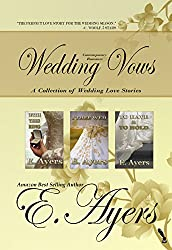 Contemporary Romance: Wedding Vows - A Collection of Wedding Love Stories (English Edition)