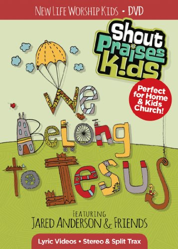 shout-praises-kids-we-belong-to-jesus-dvd