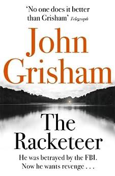 The Racketeer by [Grisham, John]