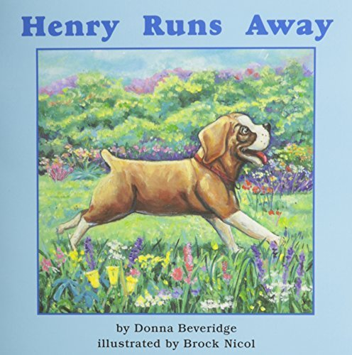 Henry Runs Away (Books for Young Learners) by Donna Beveridge (2002-09-11)