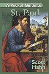 A Pocket Guide to St. Paul by Scott Hahn (2008-12-01)
