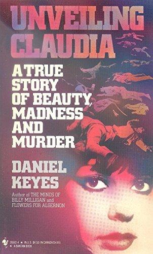 Unveiling Claudia by Daniel Keyes (1987-10-01)