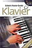 Produkt-Bild: Schott Praxis Guide Klavier: Das komplette Know-how für dein Instrument