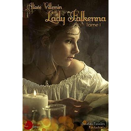 Lady Falkenna Tome I