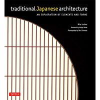 Traditional Japanese Architecture: An Exploration of Elements and Forms (English Edition)