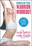 Warrior Workout With Ravi Singh & Ana Brett [DVD]