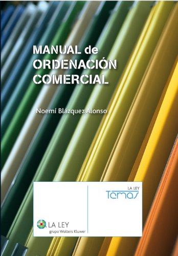 Manual de ordenación comercial (Temas La Ley) por Noemí Blázquez Alonso