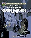 Les aventures de Blake et Mortimer - Le Mystère de la Grande Pyramide : Edition intégrale