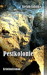Pestkolonie: Ein Friedewald-Krimi