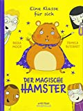Eine Klasse für sich - Der magische Hamster: Band 3