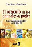 EL ORÁCULO DE LOS ANIMALES DE PODER. UN COMPAÑERO IMPRESCINDIBLE PARA EL DÍA A DÍA (Tabla de Esmeralda)
