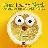 Gute Laune Block Lustige Zitrone: Für Notizen und Botschaften an liebe Menschen -