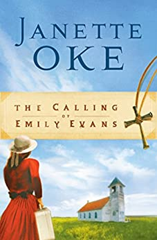 The Calling of Emily Evans (Women of the West Book #1) par [Oke, Janette]
