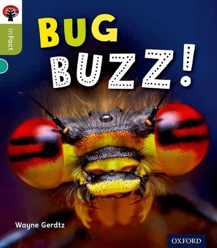 Oxford Reading Tree inFact: Level 7: Bug Buzz!