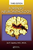 Forensic Neuropathology, Third Edition