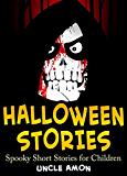 Books for Kids: HALLOWEEN STORIES (Spooky Short Stories for Children): Scary Halloween Ghost Stories and Short Stories for Children with Halloween Jokes (Halloween Collection Book 7)