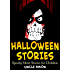 Halloween Stories: Spooky Short Stories for Kids (Halloween Collection Book 7)