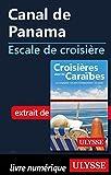 Canal de Panama - Escale de croisière