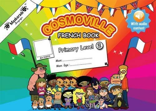 Primary French Book: Level 2 (Cosmoville French Collection) by Emmanuelle Fournier-Kelly (2012-12-15)