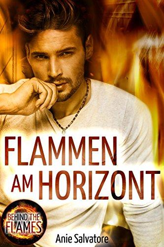Buchseite und Rezensionen zu 'Flammen am Horizont: Behind The Flames 2' von Anie Salvatore