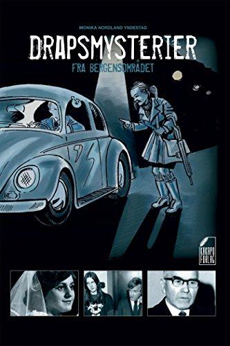 Drapsmysterier fra bergensområdet (Norwegian Edition) por Monika Nordland Yndestad