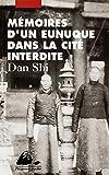 Mémoires d'un eunuque dans la Cité interdite (Picquier poche t. 35) - Format Kindle - 9782809704020 - 6,99 €