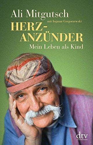 Buchseite und Rezensionen zu 'Herzanzünder: Mein Leben als Kind (dtv Sachbuch)' von Ali Mitgutsch