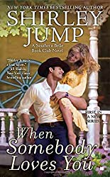 When Somebody Loves You (Southern Belle Book Club)