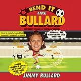 Bend It Like Bullard