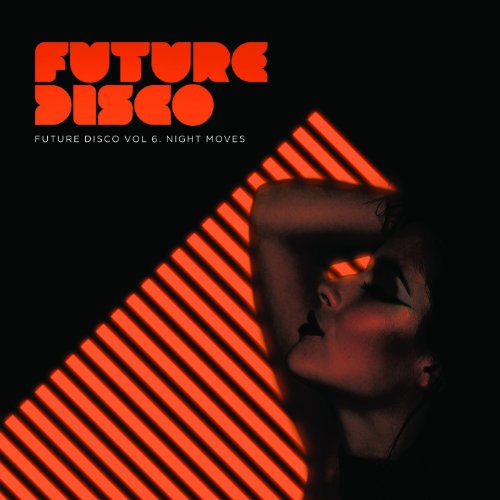 Future Disco, Vol.6 - Night Moves