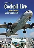Cockpit Live München - Varadero: Auf Langstrecke unterwegs mit einer Condor B767-300