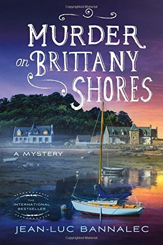 Murder on Brittany Shores: A Mystery (Commissaire Dupin) by Jean-Luc Bannalec (2016-07-26)