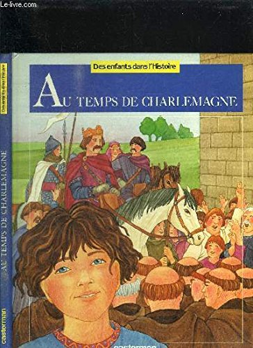 Au temps de Charlemagne par M Pierre