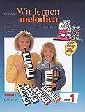 Wir lernen Melodica: Der spielend leichte Einführungskurs für Kinder (Hohner piano 26/27). Melodica.