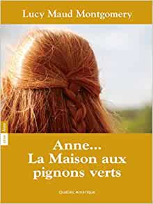 Anne la maison aux pignons verts t01 lucy for Anne la maison aux pignons verts livre en ligne