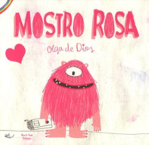 Il mostro rosa. Ediz. a colori