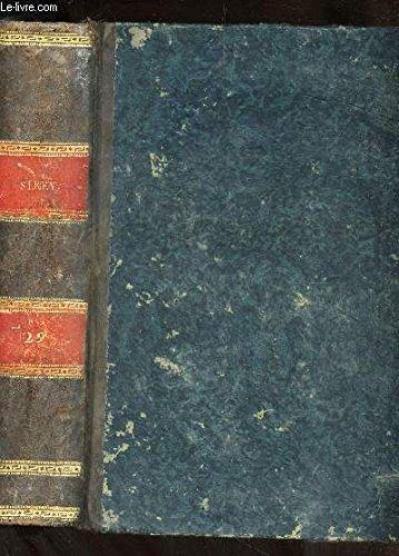 RECUEIL GENERAL DES LOIS ET DES ARRETS / TOME XXIX (AN 1829) / Iere PARTIE : JURISPRUDENCE DE LA COUR DE CASSATION / IIeme PARTIE : LOIS ET DECISIONS DIVERSES