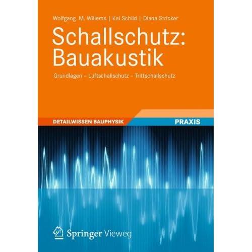 Pdf Download Schallschutz Bauakustik Grundlagen Luftschallschutz Trittschallschutz Detailwissen Bauphysik Kostenlos Bucher Online Lesen Herunterladen 316