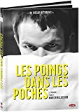 Les Poings dans les poches [DVD + Copie digitale]