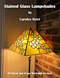 Stained Glass Lampshade Patterns: 10 Patterns for Flat Panel Shade Construction