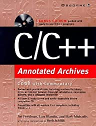 C/C++ Annotated Archives by Friedman, Art, Klander, Lars, Michaelis, Mark, Schildt, Herb (1999) Paperback