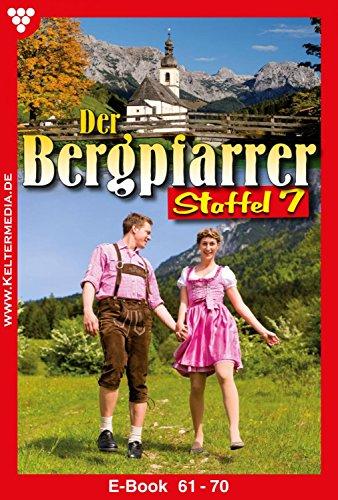 Der Bergpfarrer Staffel 7 - Heimatroman: E-Book 61-70 (German ...
