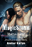 Magicstorm (Heart of a Vampire, Book 4) (English Edition)