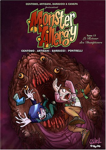 Monster Allergy, Tome 17 : Le Retour des dompteurs