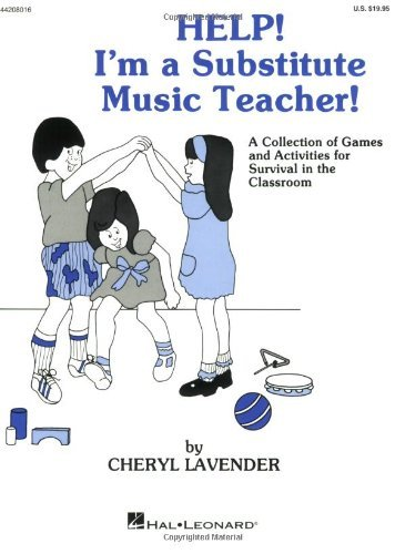 Help! I'm a Substitute Music Teacher (Games/Activities) (English Edition)