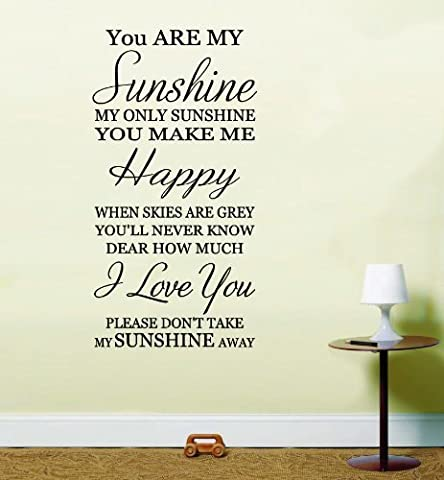 You are my sunshine inspirational quote Nursery Rhyme Lounge Bedroom Wall Art Sticker Decal HSSW1 (Black, large 55cm x 106cm H) by LightningSigns