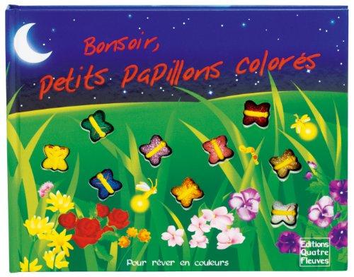 Bonsoir, petits papillons colors