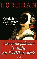 Les Mystères de Venise , Tome 3 Confessions d'un masque vénitien