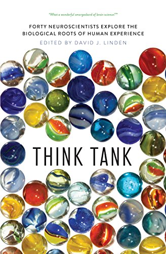 Think Tank - Forty Neuroscientists Explore the Biological Roots of Human Experience